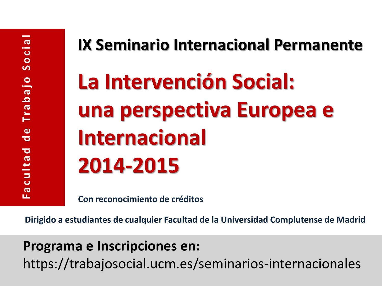 Facultad de trabajo social universidad complutense de madrid for Oficina relaciones internacionales ucm